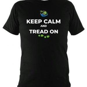 KEEP CALM & TREAD ON