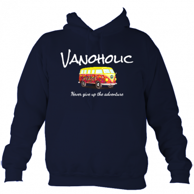 Vanoholic – Never give up the adventure –  Hoodie
